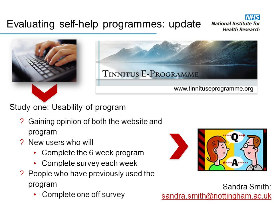 Study one: Usability of program ?Gaining opinion of both the website and program ?New users who will Complete the 6 week program Complete survey each