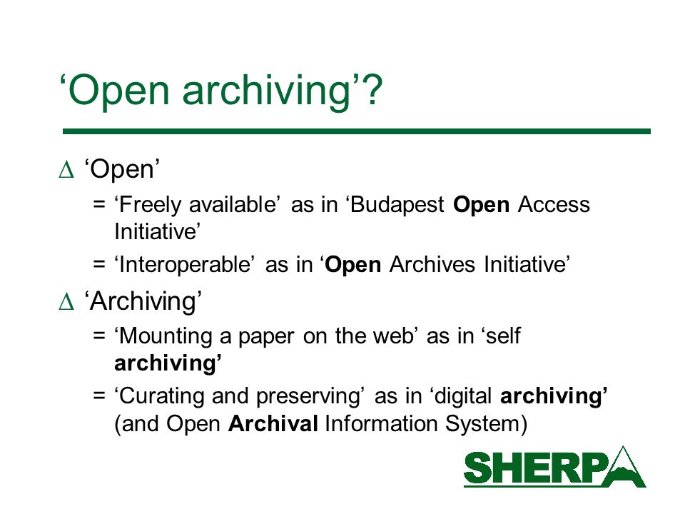 'Open archiving'.