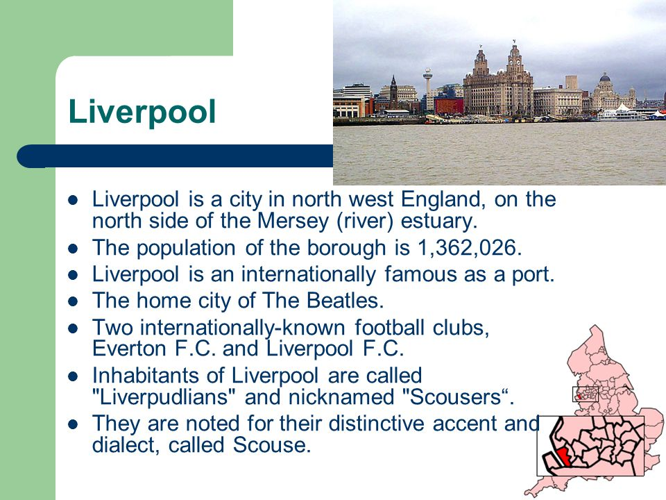 Liverpool Liverpool is a city in north west England, on the north side of the Mersey (river) estuary.