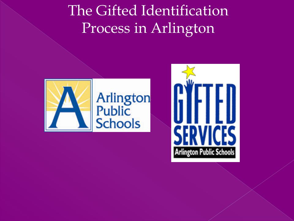 The Gifted Identification Process in Arlington