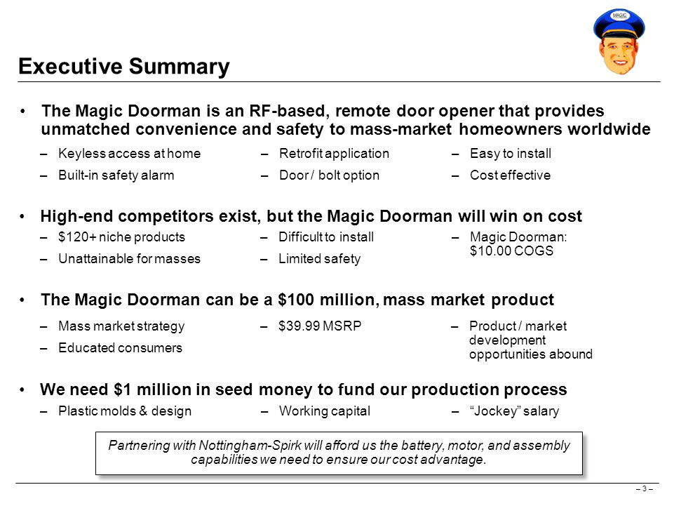 – 4 – How The Magic Doorman Works See our demo.