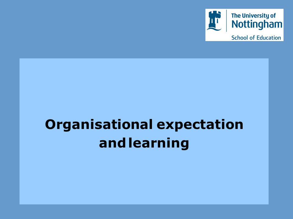 Organisational expectation andlearning