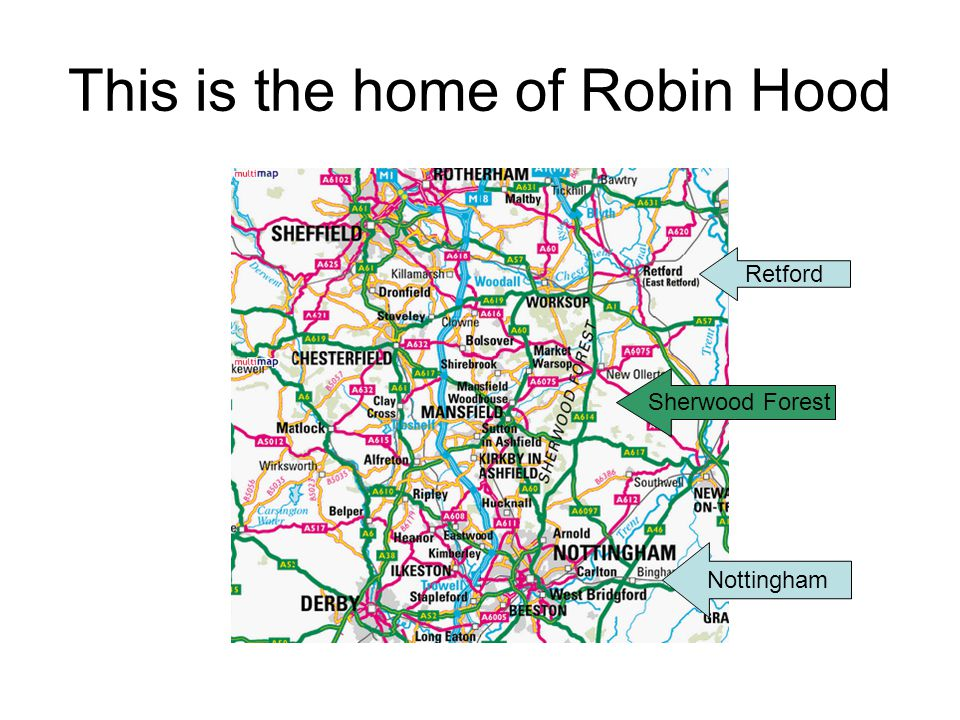 This is the home of Robin Hood Retford Nottingham Sherwood Forest