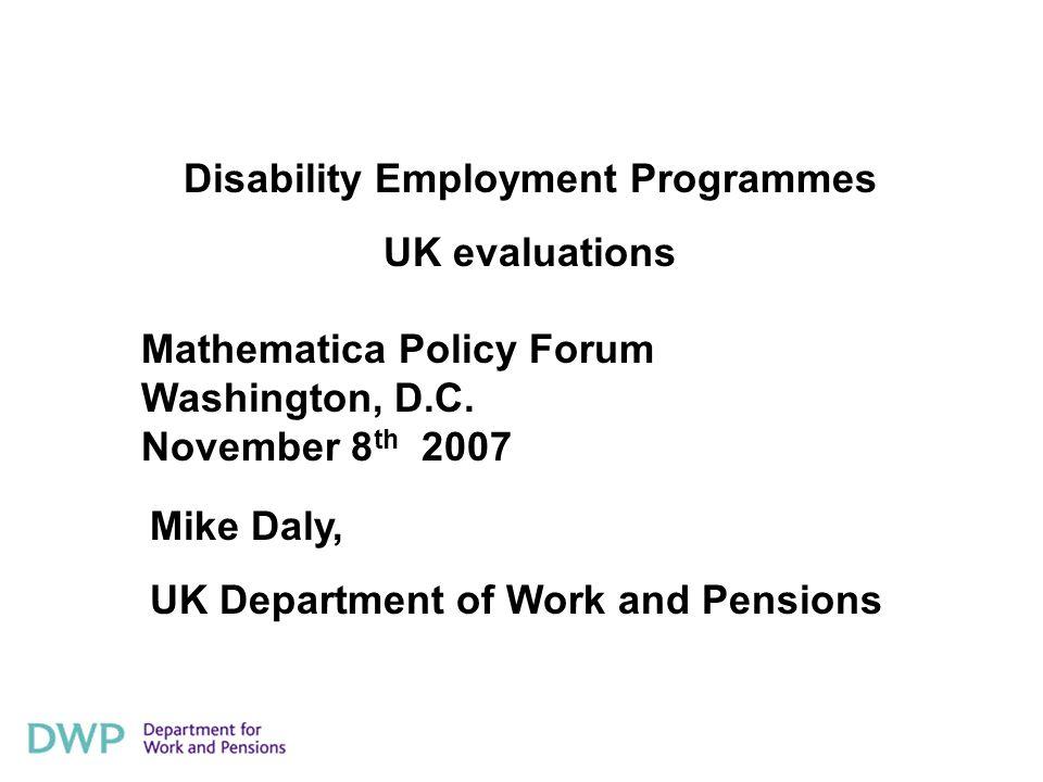 Disability Employment Programmes UK evaluations Mathematica Policy Forum Washington, D.C.