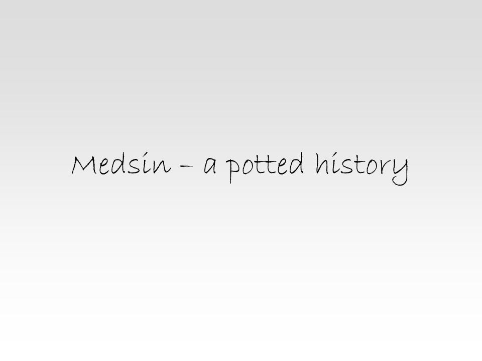 Medsin – a potted history