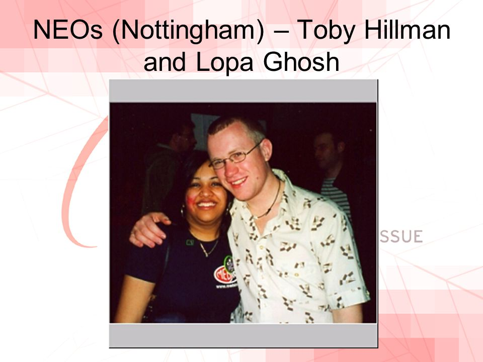 NEOs (Nottingham) – Toby Hillman and Lopa Ghosh