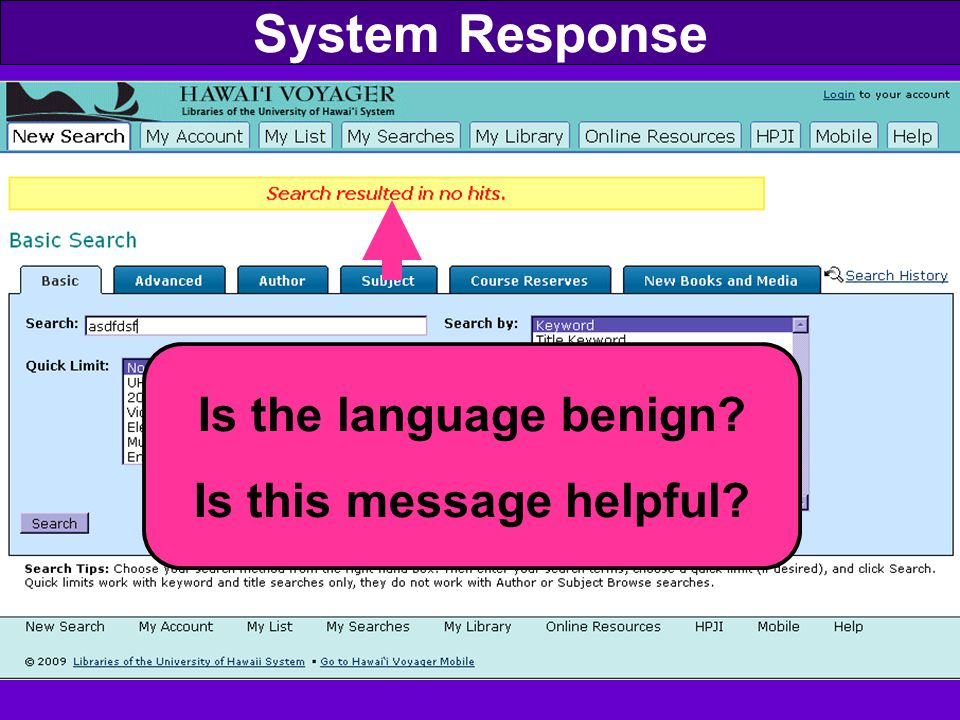 System Response Is the language benign Is this message helpful