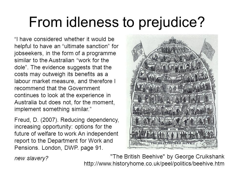 From idleness to prejudice.