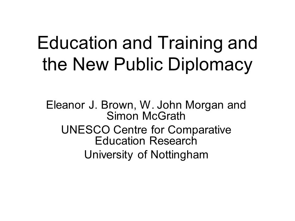 Education and Training and the New Public Diplomacy Eleanor J.