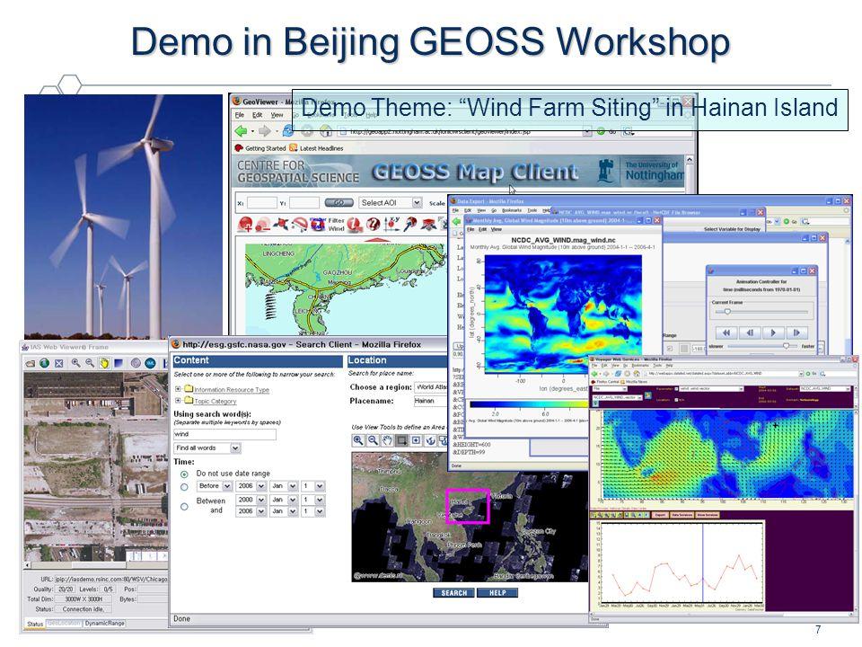 "OGC ® 7 Demo in Beijing GEOSS Workshop Demo Theme: ""Wind Farm Siting"" in Hainan Island"