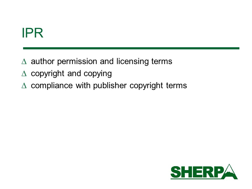 IPR  author permission and licensing terms  copyright and copying  compliance with publisher copyright terms