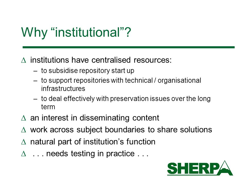 Why institutional .