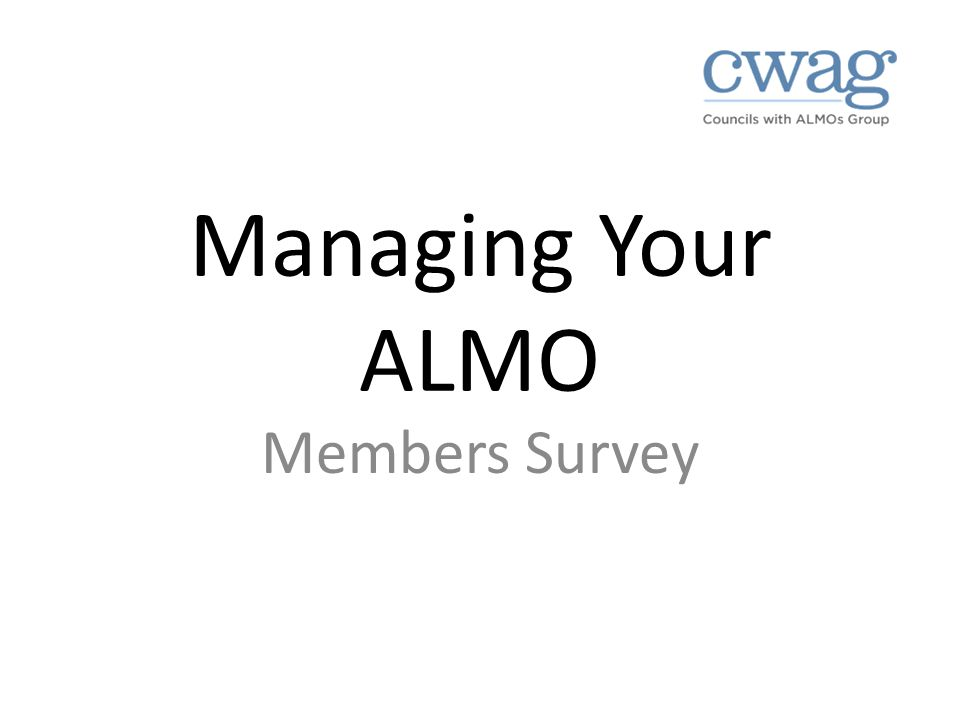 Managing Your ALMO Members Survey