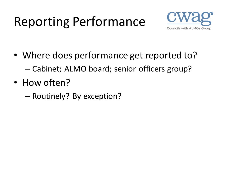 Reporting Performance Where does performance get reported to.