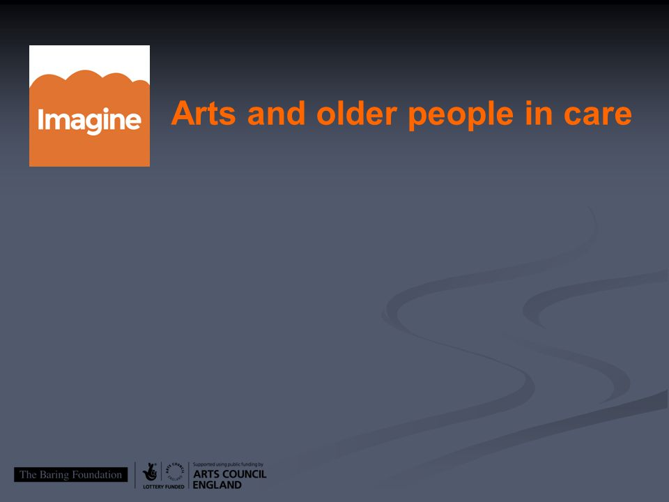 Arts and older people in care