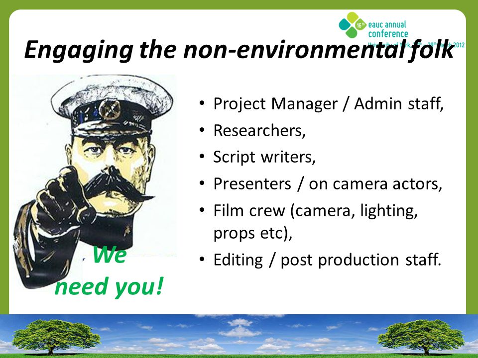 Engaging the non-environmental folk We need you.