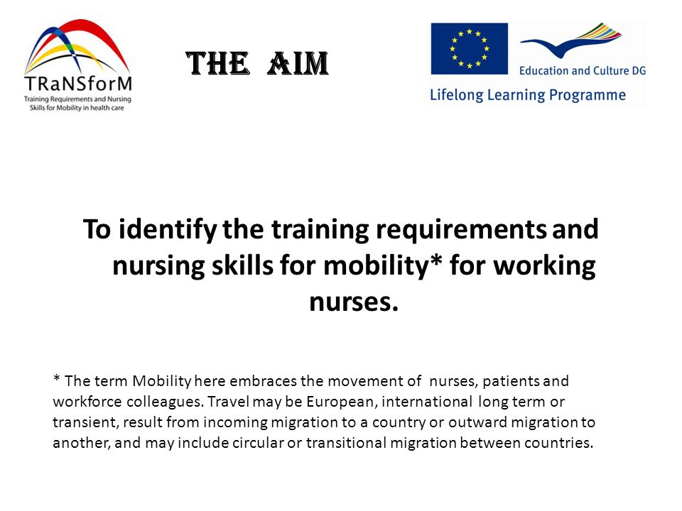 The Aim To identify the training requirements and nursing skills for mobility* for working nurses.