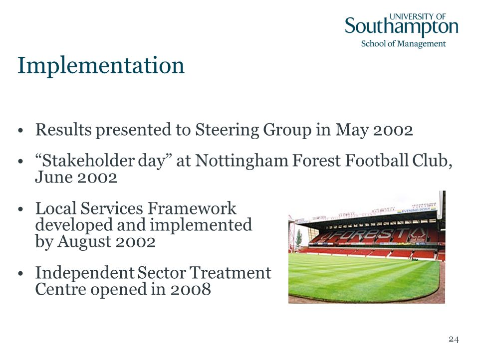 "Implementation Results presented to Steering Group in May 2002 ""Stakeholder day"" at Nottingham Forest Football Club, June 2002 Local Services Framewor"