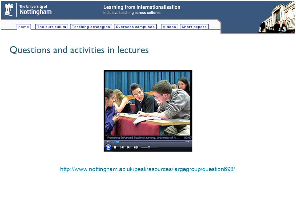 Questions and activities in lectures http://www.nottingham.ac.uk/pesl/resources/largegroup/question698/