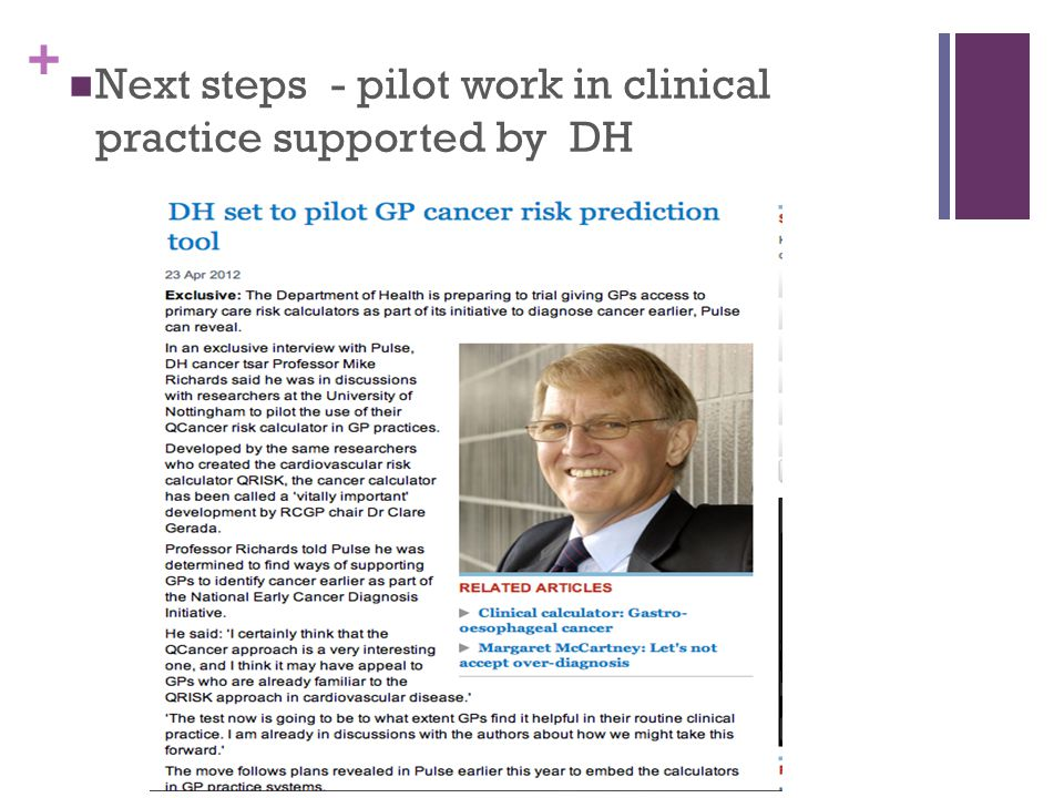+ Next steps - pilot work in clinical practice supported by DH