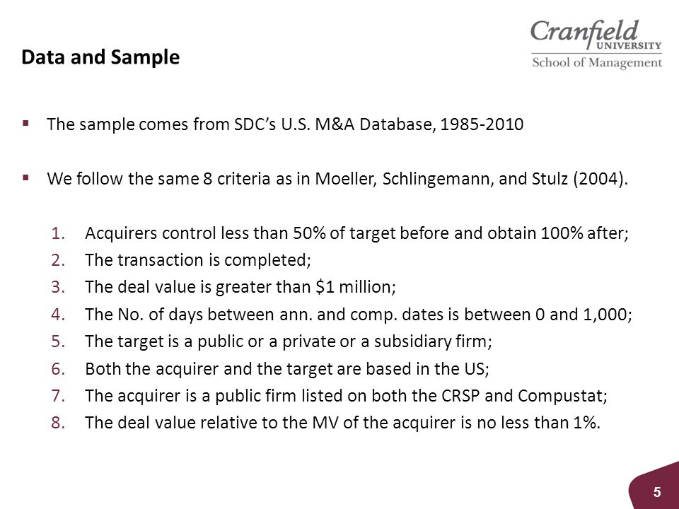 Data and Sample 5  The sample comes from SDC's U.S.
