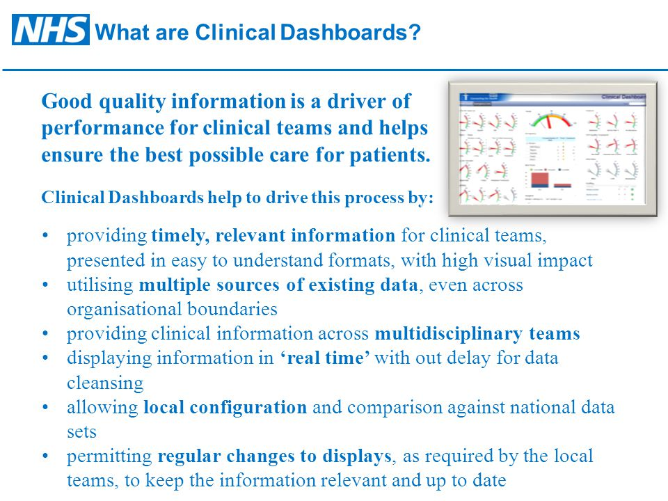 Good quality information is a driver of performance for clinical teams and helps ensure the best possible care for patients.
