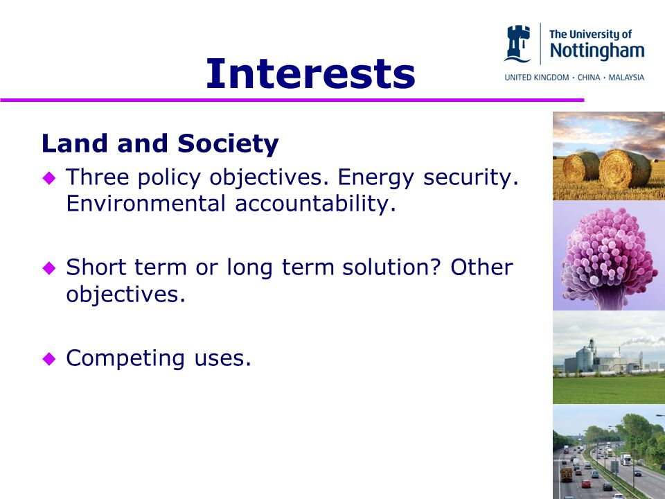 Interests Land and Society u Three policy objectives.