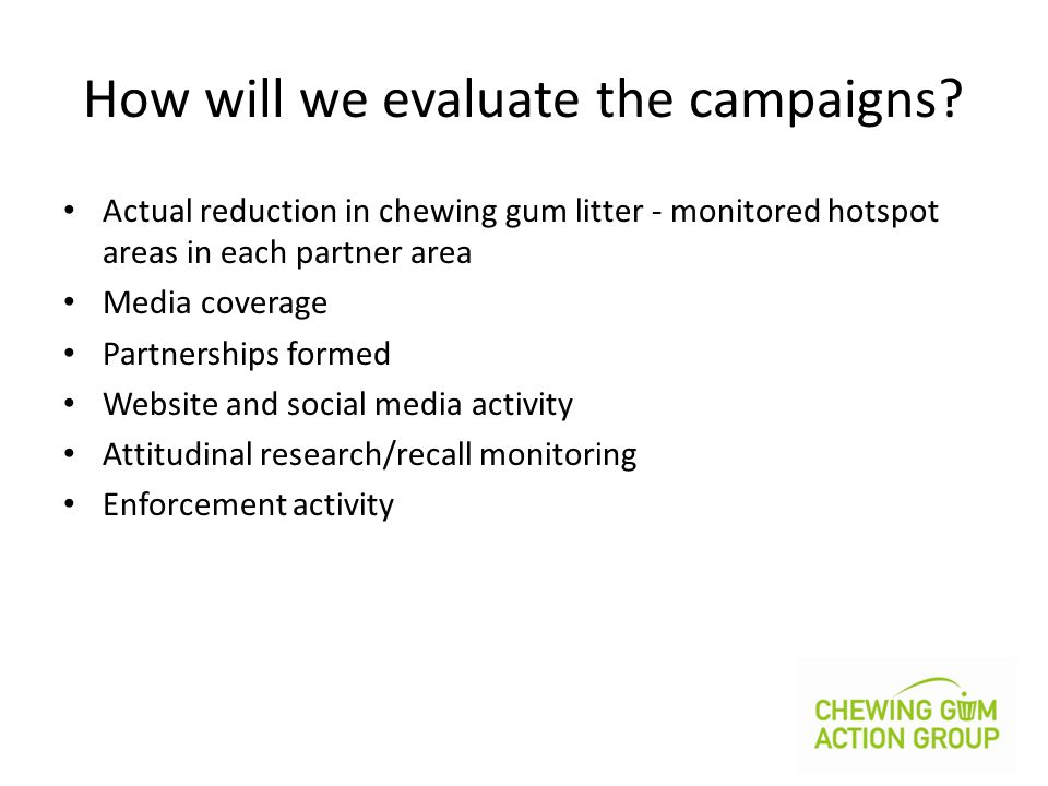 How will we evaluate the campaigns.