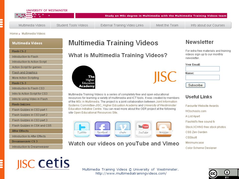 Multimedia Training Videos © University of Westminster. http://www.multimediatrainingvideos.com/