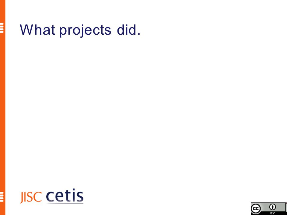 What projects did.