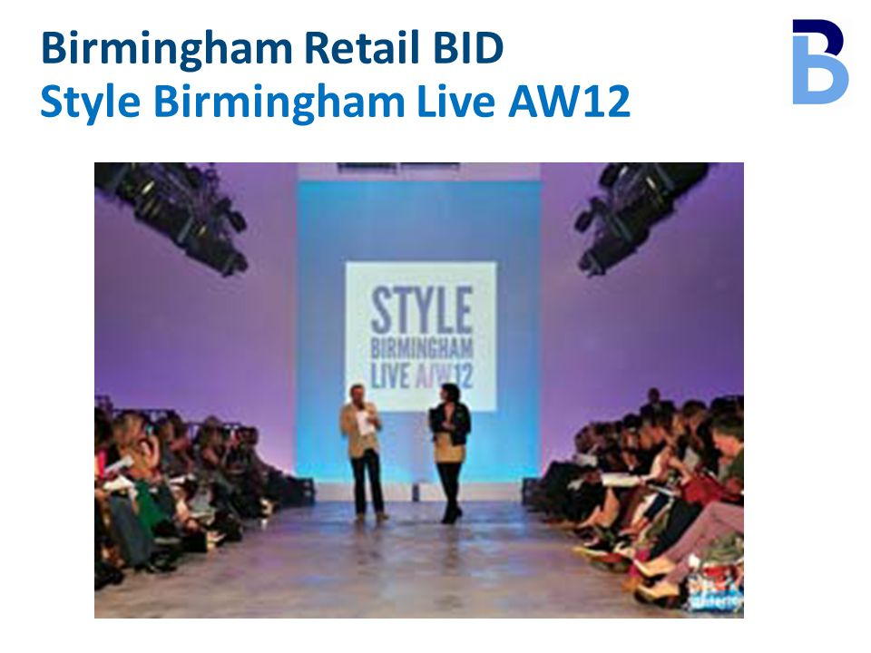 Birmingham Retail BID Style Birmingham Live AW12