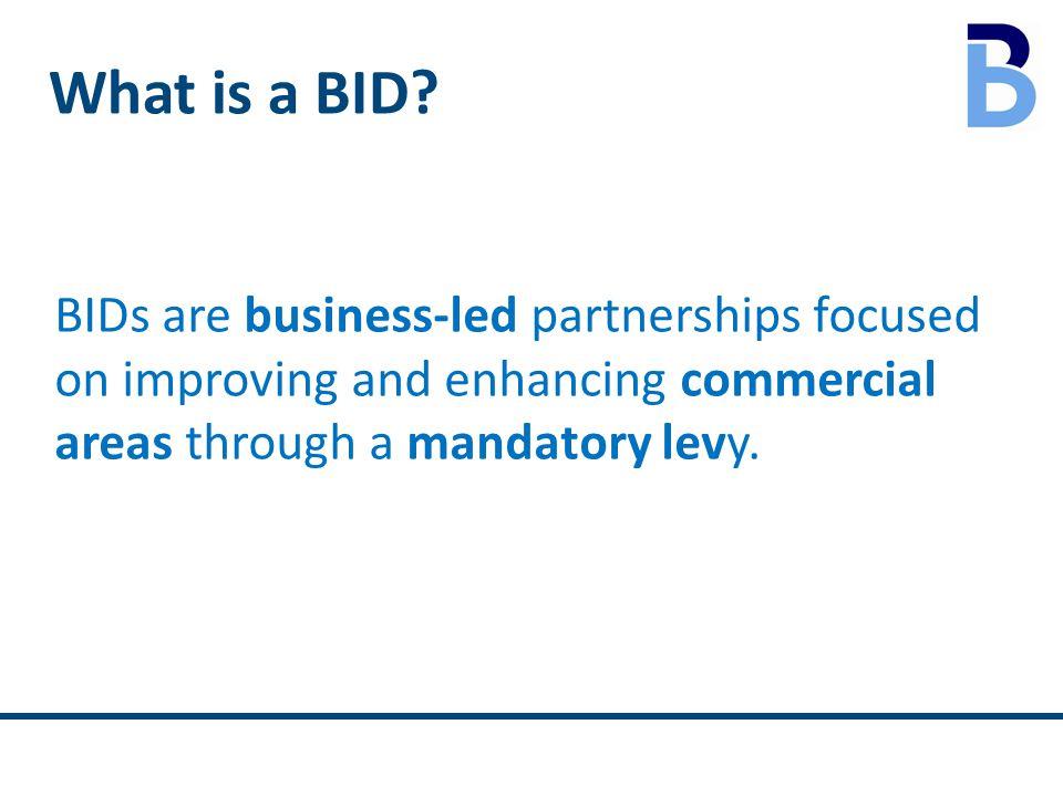 What is a BID.