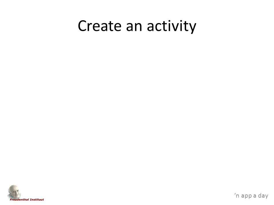 'n app a day Create an activity