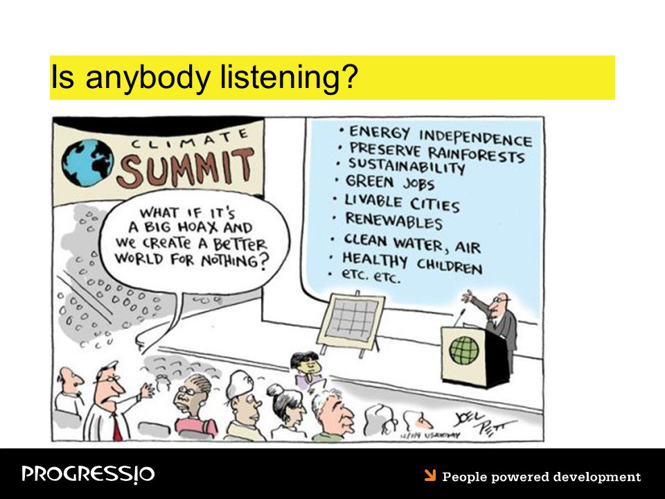 Is anybody listening