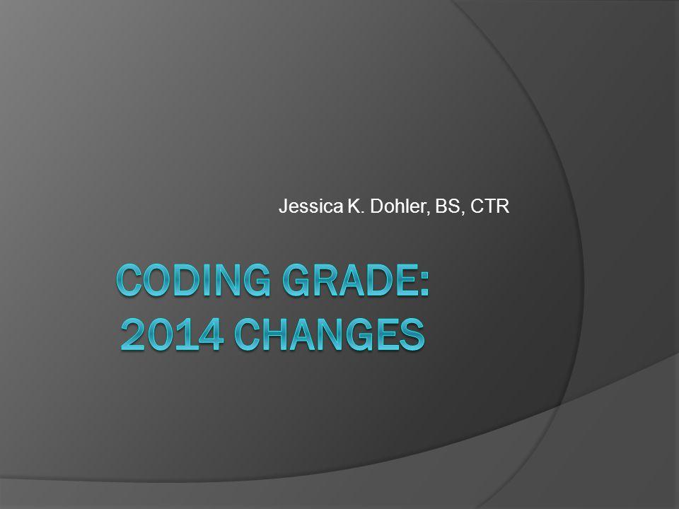 Jessica K. Dohler, BS, CTR