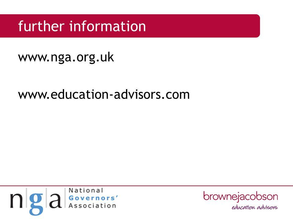 further information www.nga.org.uk www.education-advisors.com