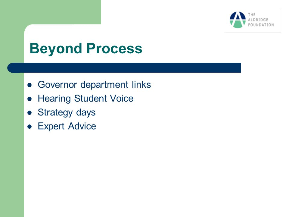 Beyond Process Governor department links Hearing Student Voice Strategy days Expert Advice