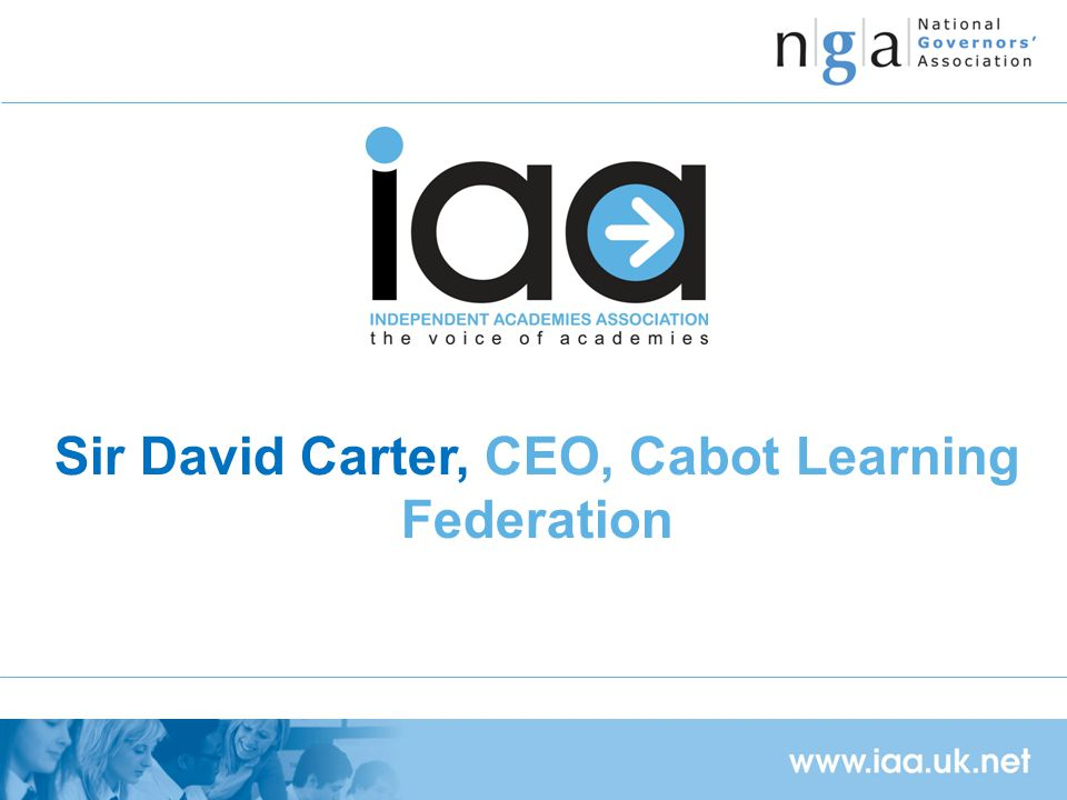 Sir David Carter, CEO, Cabot Learning Federation