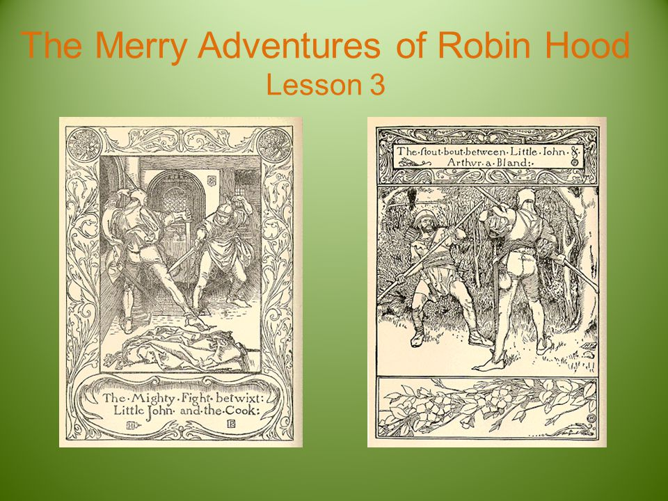 The Merry Adventures of Robin Hood Lesson 3