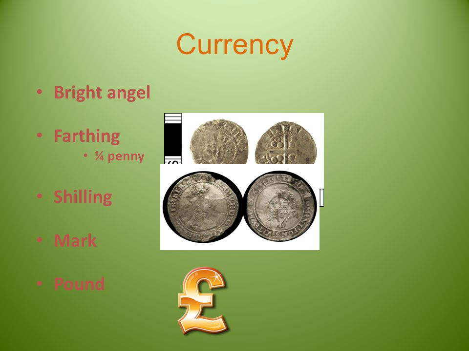 Currency Bright angel Farthing ¼ penny Shilling Mark Pound