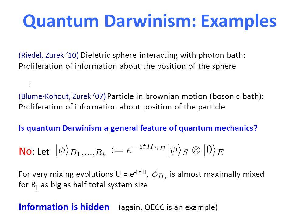 Is quantum Darwinism a general feature of quantum mechanics.