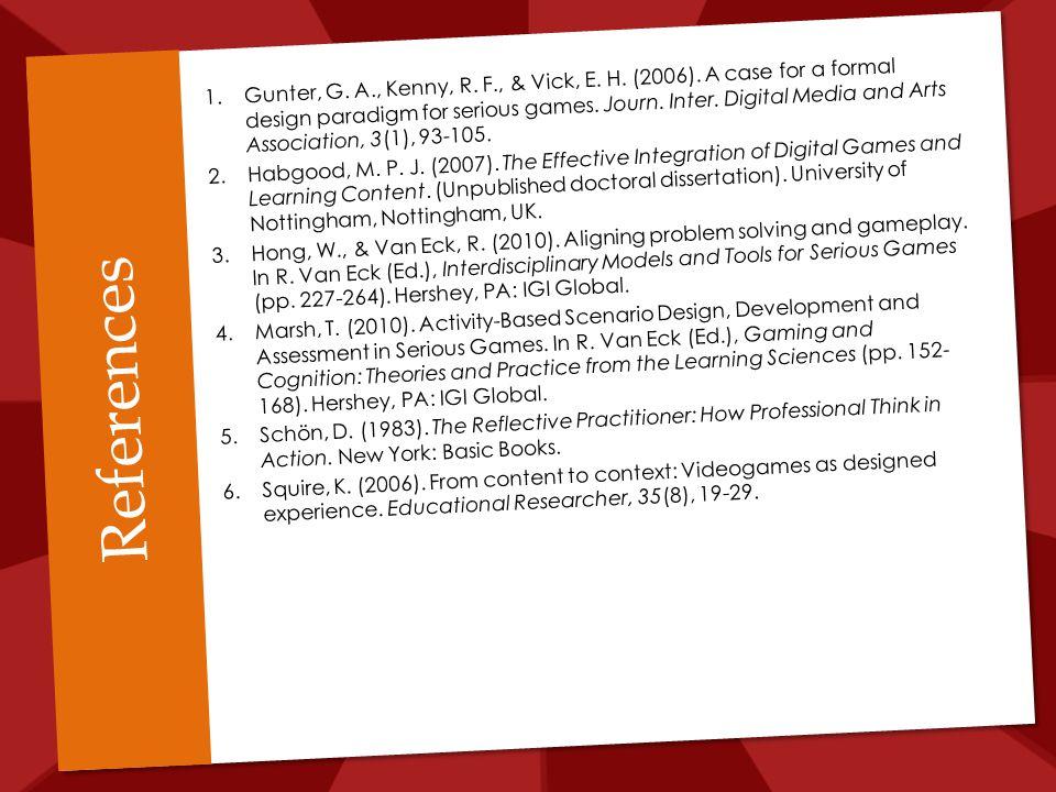 References 1.Gunter, G. A., Kenny, R. F., & Vick, E.