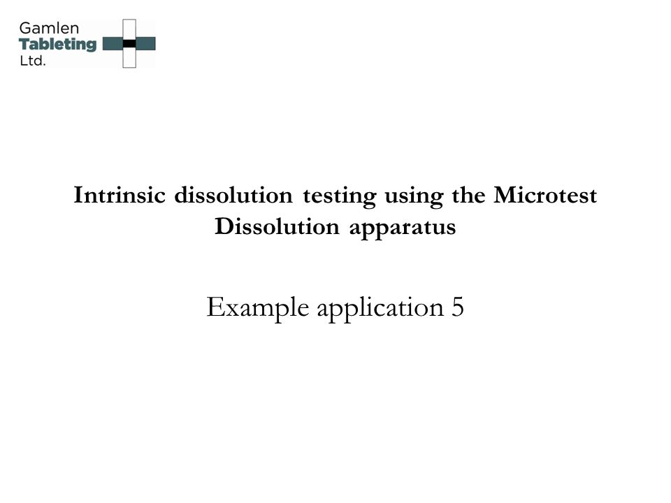 Intrinsic dissolution testing using the Microtest Dissolution apparatus Example application 5