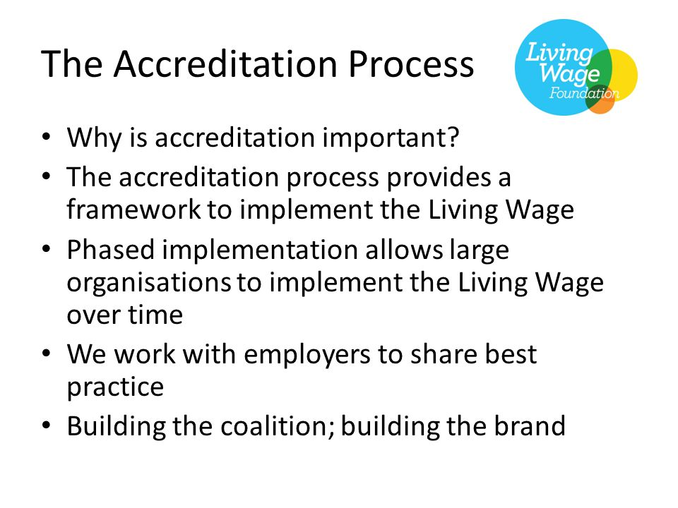 The Accreditation Process Why is accreditation important.