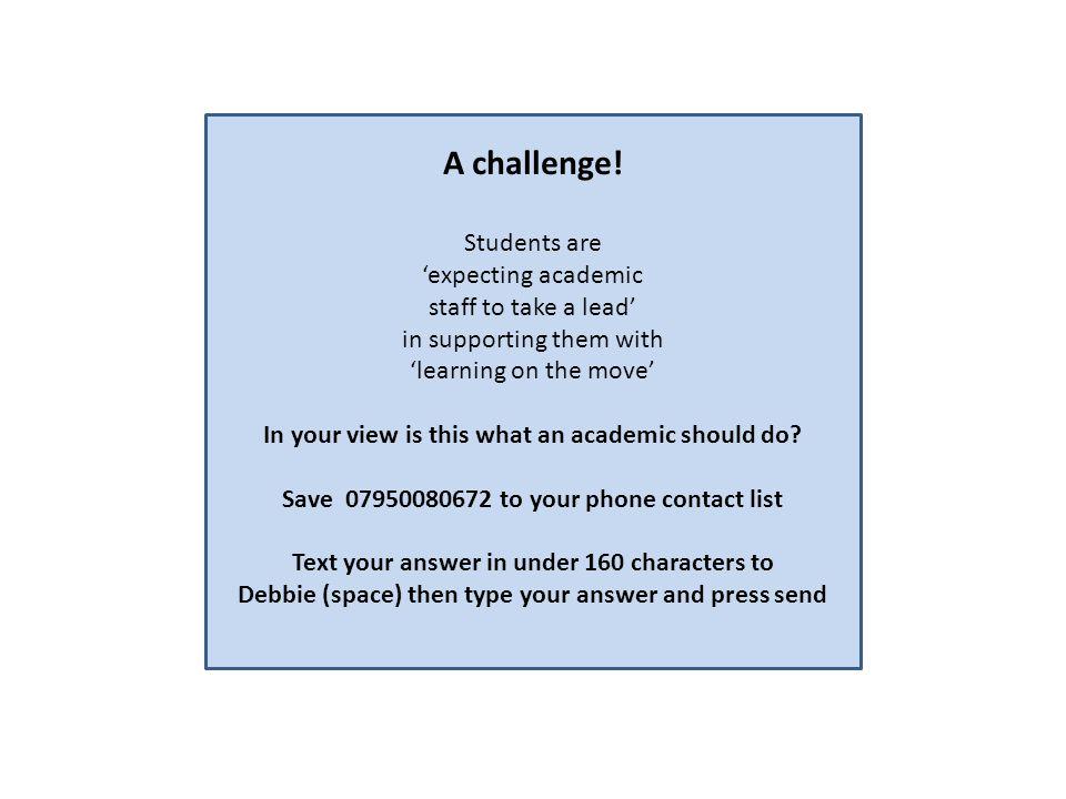 A challenge.