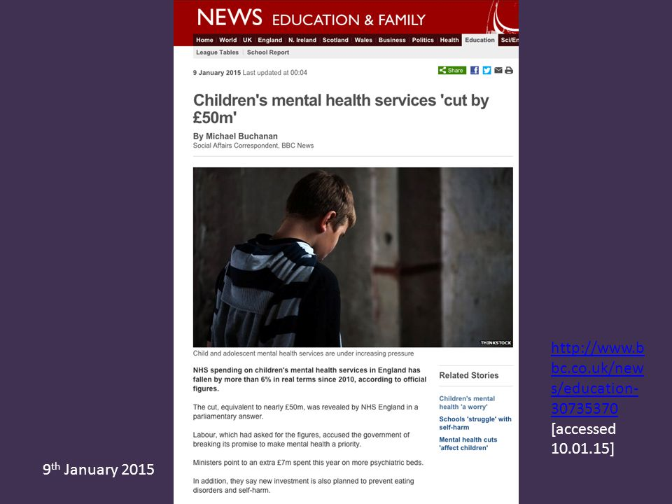 9 th January 2015 http://www.b bc.co.uk/new s/education- 30735370 http://www.b bc.co.uk/new s/education- 30735370 [accessed 10.01.15]