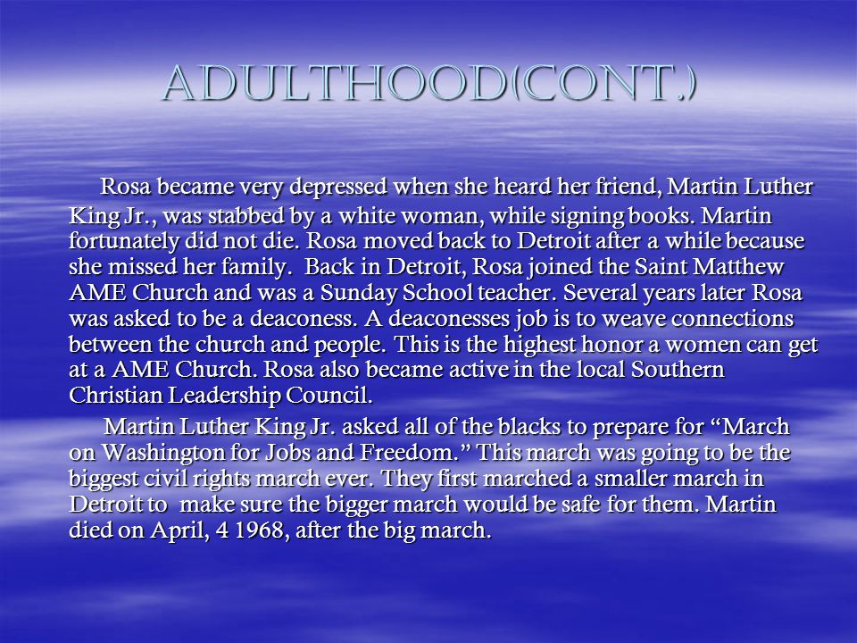 Adulthood(Cont.) In 1968, Rosa was asked to work in John Conyers office.