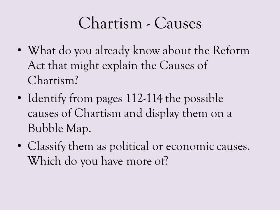 Causes of Chartism Look at the sheet called The Umbrella Movement.