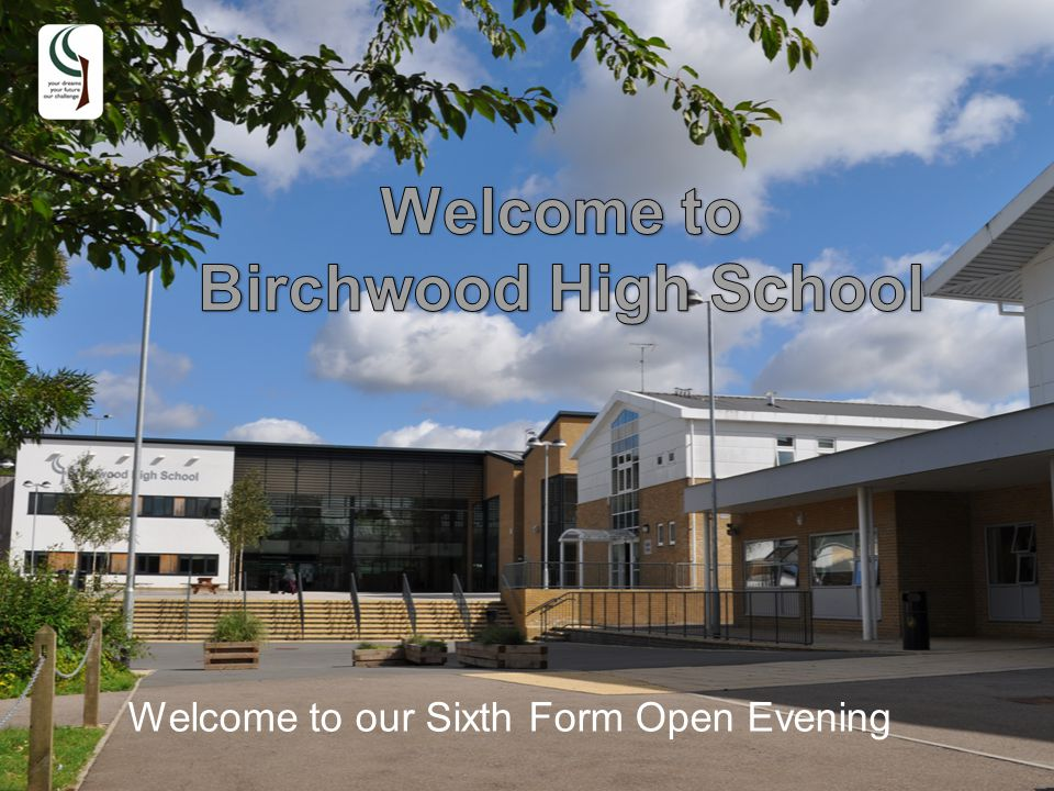 Welcome to our Sixth Form Open Evening