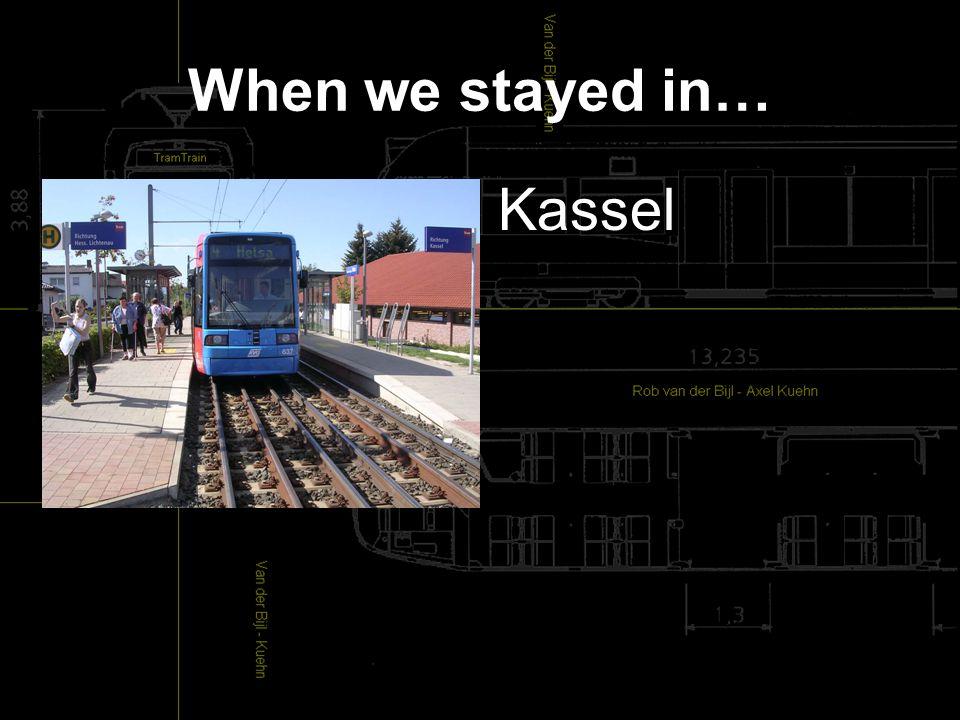 When we stayed in… Kassel